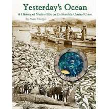 Natural History :Yesterday's Ocean: A History of Marine Life on California's Central Coast