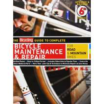 Cycling, The Bicycling Guide to Complete Bicycle Maintenance & Repair: For Road & Mountain Bikes