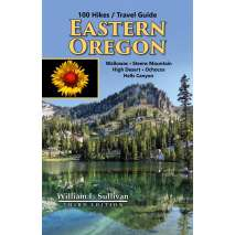 Oregon Travel & Recreation Guides, 100 Hikes / Travel Guide: Eastern Oregon