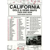 Historical Site and Related Guides, California (Northern) Gold and Gems Map, Then and Now