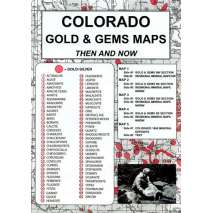 Historical Site and Related Guides, Colorado Gold and Gems Map, Then and Now
