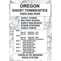 Historical Site and Related Guides, Oregon Ghost Towns/Sites: Then and Now