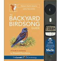 Bird Identification Guides, The Backyard Birdsong Guide Western North America: A Guide to Listening