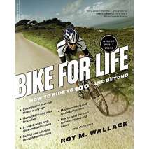 Cycling, Bike for Life: How to Ride to 100--and Beyond, revised edition