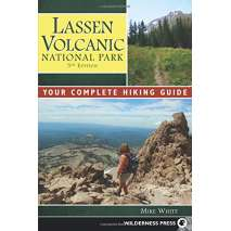 California Travel & Recreation :Lassen Volcanic National Park: Your Complete Hiking Guide