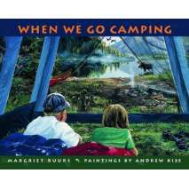 Kids Camping, When We Go Camping