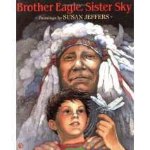 Native American Related :Brother Eagle, Sister Sky