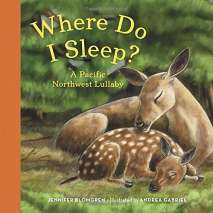 Board Books, Where Do I Sleep?: A Pacific Northwest Lullaby