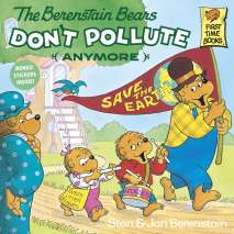 Environment & Nature, The Berenstain Bears Don't Pollute