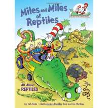 Dinosaurs & Reptiles, Miles and Miles of Reptiles: All About Reptiles