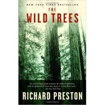 Conservation & Awareness, The Wild Trees: A Story of Passion and Daring