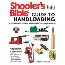 Hunting & Tracking :Shooter's Bible Guide to Handloading: A Comprehensive Reference for Responsible and Reliable Reloading