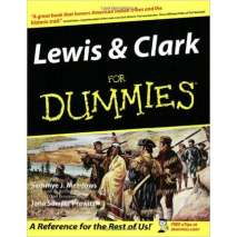 American History, Lewis and Clark For Dummies