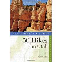 Rocky Mountain and Southwestern USA Travel & Recreation, Explorer's Guide 50 Hikes in Utah