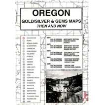Historical Site and Related Guides, Oregon Gold and Gems Map, Then and Now