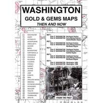Historical Site and Related Guides :Washington Gold and Gems Map, Then and Now