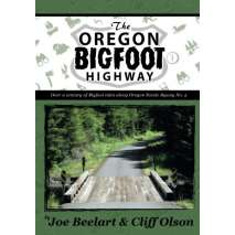 Bigfoot, Sasquatch, The Oregon Bigfoot Highway