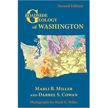Rocks, Minerals & Geology Field Guides, Roadside Geology of Washington, 2nd Edition
