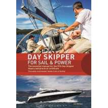Boathandling & Seamanship, Day Skipper for Sail and Power: The Essential Manual for the RYA Day Skipper Theory and Practical Certificate 3rd edition