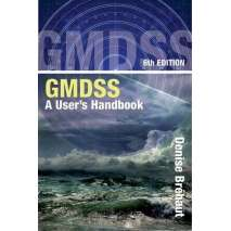 Marine Electronics, GPS, Radar, GMDSS: A User's Handbook 6th edition
