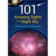 Astronomy Guides :101 Amazing Sights of the Night Sky: A Guided Tour for Beginners