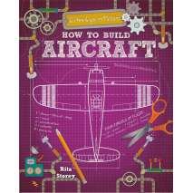 Space & Astronomy for Kids :How to Build Aircraft