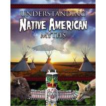 History for Kids, Understanding Native America Myths