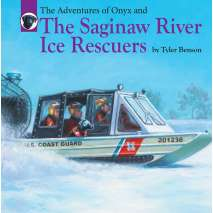 Adventures, The Adventures of Onyx and The Saginaw River Ice Rescuers