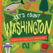 Board Books, Let's Count Washington: Numbers and Colors in the Evergreen State