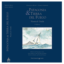 Imray Guides, Patagonia and Tierra del Fuego Nautical Guide