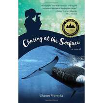 Marine Mammals, Chasing at the Surface: A Novel