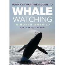 Marine Mammals, Mark Carwardine's Guide to Whale Watching in North America