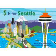 Board Books :S is for Seattle