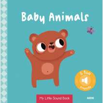 Baby Animals, My Little Sound Book: Baby Animals