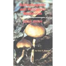 Counterculture, Hallucinogenic and Poisonous Mushroom Field Guide 3rd Edition