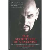 Counterculture, The Secret Life of a Satanist: The Authorized Biography of Anton Szandor LaVey