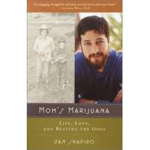 Counterculture, Mom's Marijuana: Life, Love, and Beating the Odds
