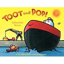 Boats, Trains, Planes, Cars, etc. :Toot and Pop!
