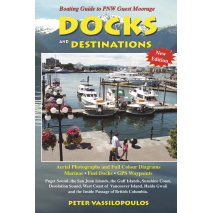 Pacific Northwest Travel & Recreation :Docks & Destinations NEW EDITION