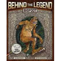 Bigfoot, Sasquatch, Bigfoot: Behind the Legend