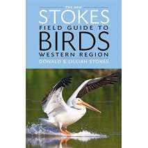 Bird Identification Guides, The New Stokes Field Guide to Birds: Western Region