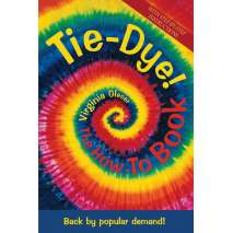Crafts & Hobbies, Tie Dye! The How-To Book