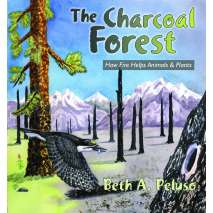 Environment & Nature, The Charcoal Forest: How Fire Helps Animals and Plants