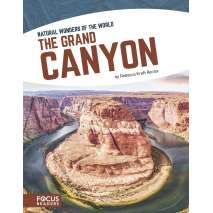 Environment & Nature, The Grand Canyon (Natural Wonders of the World)