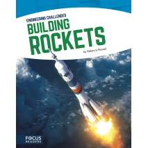 Boats, Trains, Planes, Cars, etc., Building Rockets