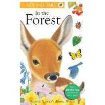 Animals :Lift and Learn: In the Forest