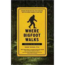 Bigfoot, Sasquatch, Where Bigfoot Walks