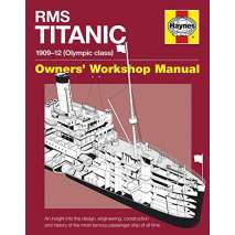 Shipwrecks & Maritime Disasters, RMS Titanic Manual 1909-12