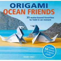 Crafts for Kids, Origami Ocean Friends: 35 water-based favorites to fold in an instant: includes 50 pieces of origami paper