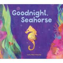 Board Books, Goodnight, Seahorse